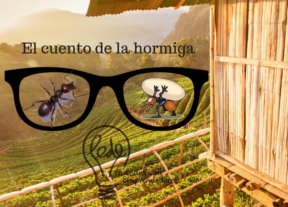 El cuento de la hormiga