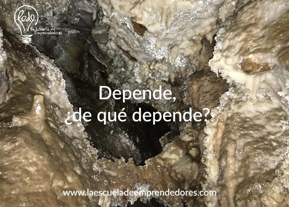 Depende, ¿de qué depende?